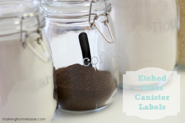 Making Home Base Etched Glass Canister Labels