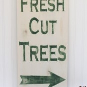 Making Home Base DIY Fresh Cut Trees Sign
