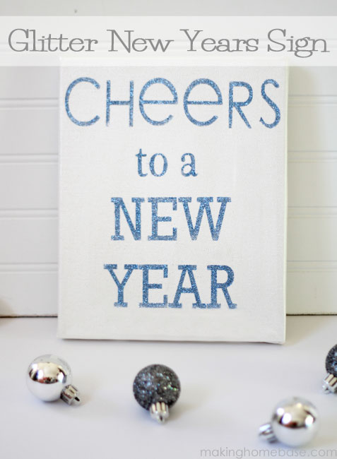 glittered cheers new year sign making home base