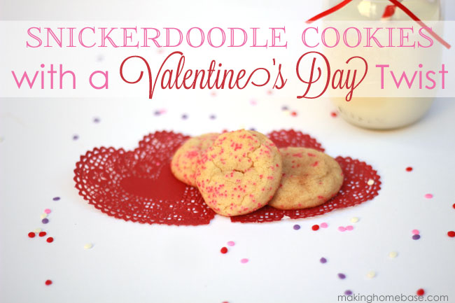 Snickerdoodle Cookies with a Valentine's Day Twist