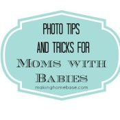 Baby Photography Tips and Tricks for Momtographers