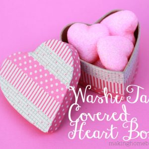 Washi Tape Crafts: Covered Heart Boxes