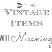 Vintage Finds with Meaning