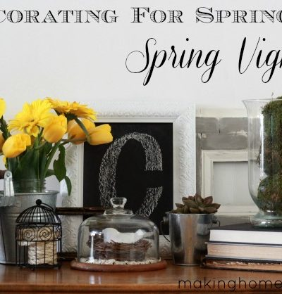 Decorating for Spring: Spring Vignette
