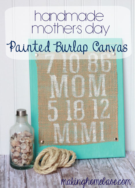 Handmade Mothers Day Painted Burlap Canvas #handmademothersday