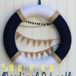 Summer Nautical Wreath: Say Hello Summer and A Summer Celebration Series