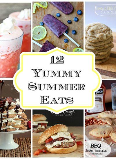 12 Yummy Summer Eats