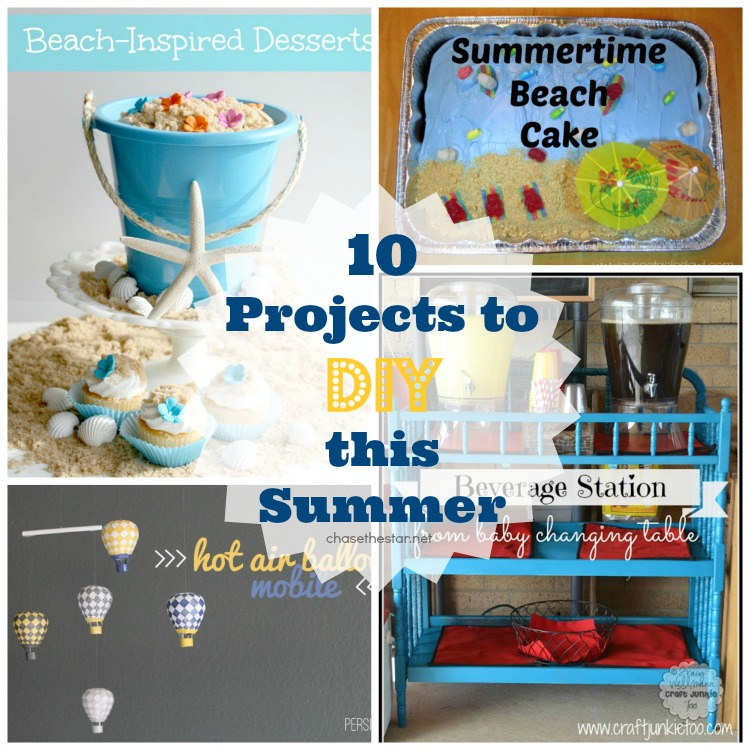 10 Projects to DIY this Summer #summer #diy #craft #furniture #dessert