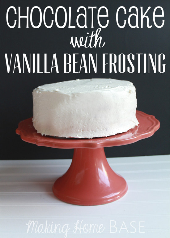 Chocolate Cake with Vanilla Bean Frosting