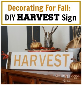 Fall Decorating A DIY Harvest Sign
