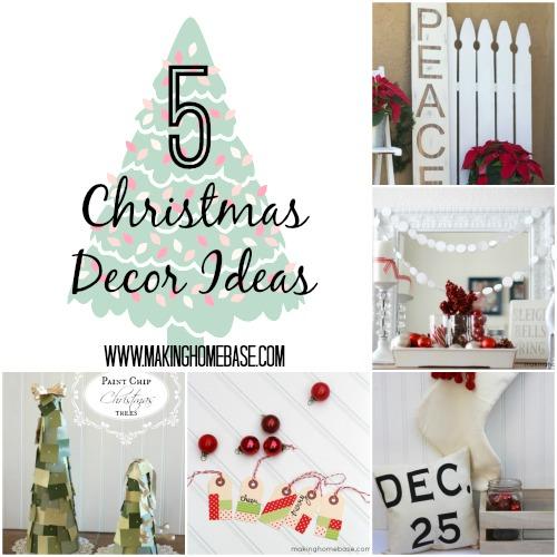 5 Christmas Decor Ideas