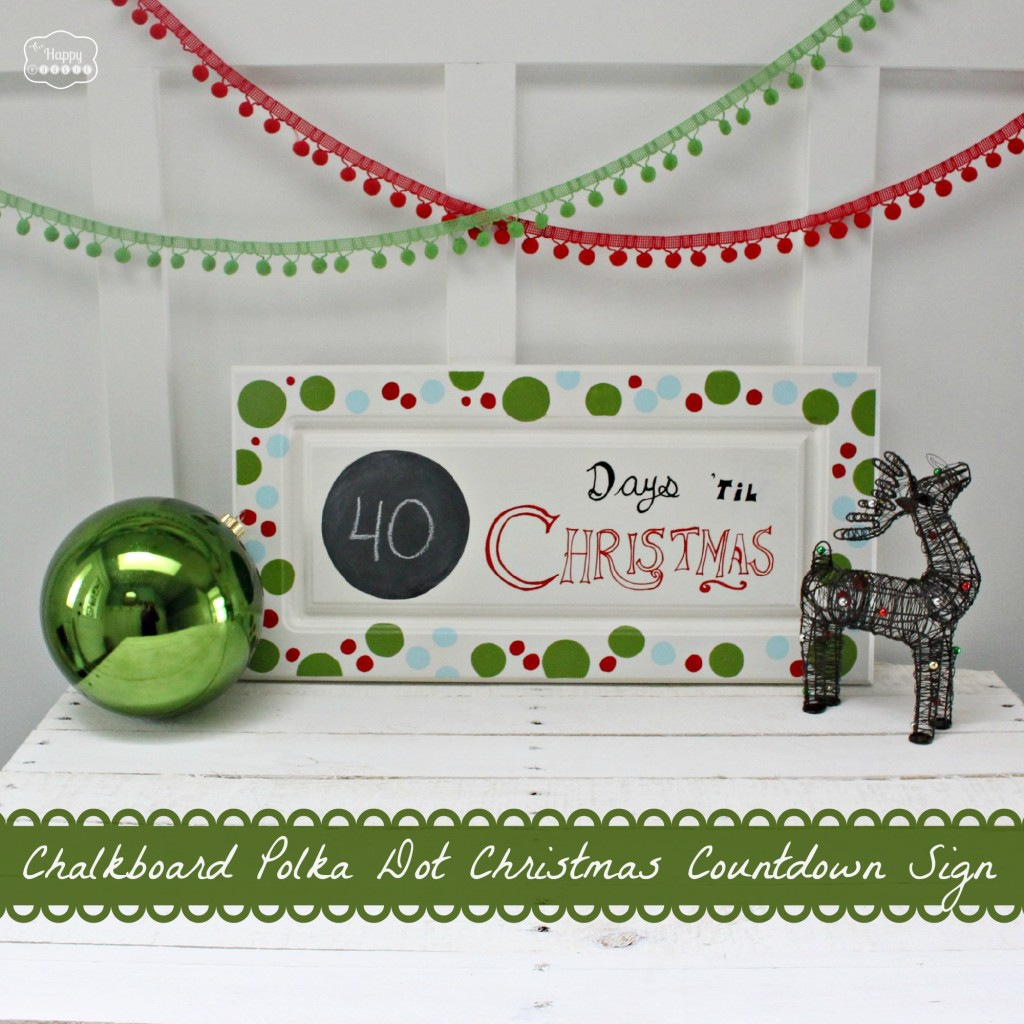 Chalkboard-Polka-Dot-Christmas-Countdown-Sign-green-banner-at-thehappyhousie-1024x1024
