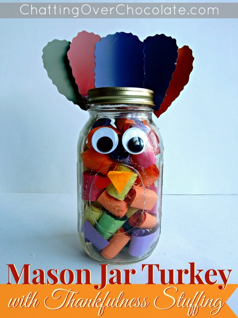 Mason Jar Turkey with Thankfulness Stuffing - ChattingOverChocolate.com