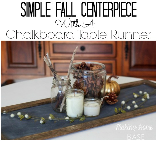 Simple Fall Centerpiece With A Chalkboard Table Runner