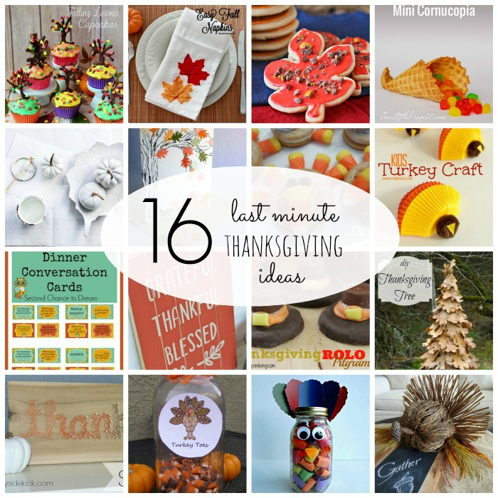 16 Last Minute Thanksgiving Ideas
