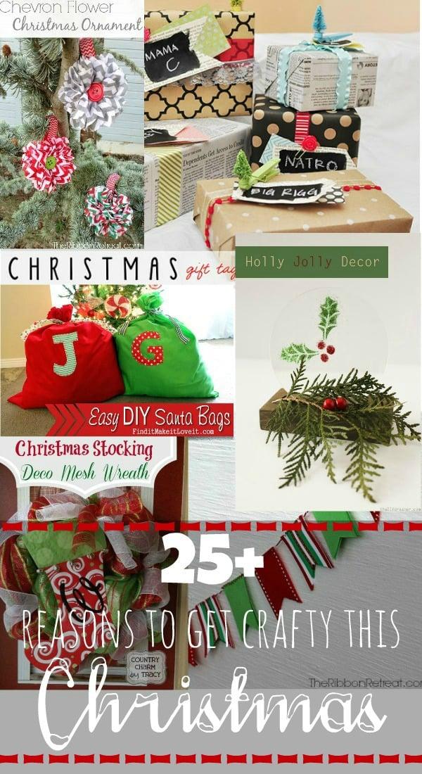 25+ Reasons to Get Crafty this Christmas via www.waittilyourfathergetshome.com #Christmas #crafts #DIY #handmade