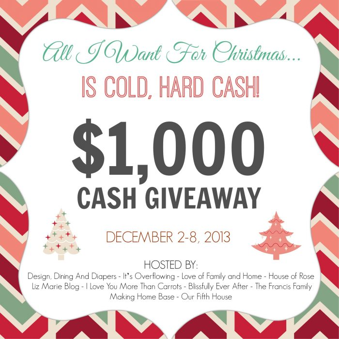 ALL I Want For Christmas is $1000 CASH: Giveaway!