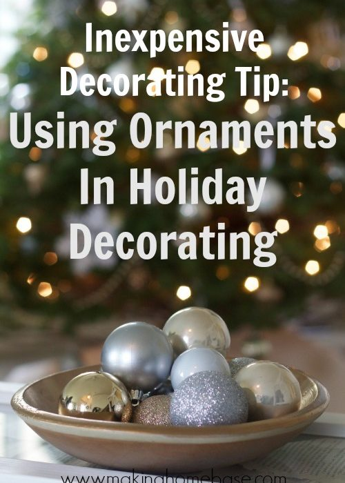Using Ornaments To Decorate Your Home For the Holidays