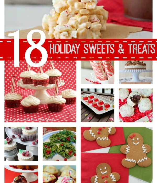 18 Holiday Sweets and Treats!