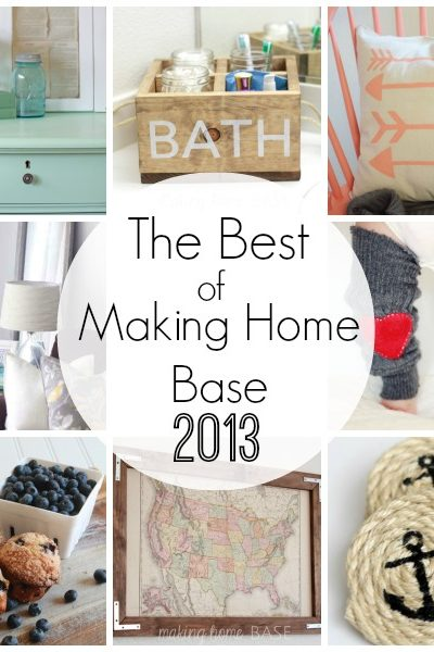 The Best of Making Home Base 2013