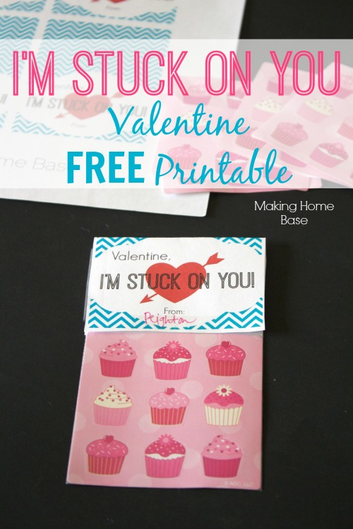 "FREE Valentine Printables ""I'm Stuck On You"""
