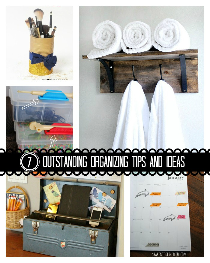 Here are 7 Outstanding Organizing Tips and Ideas to get your new year started on the right foot! #organization #features