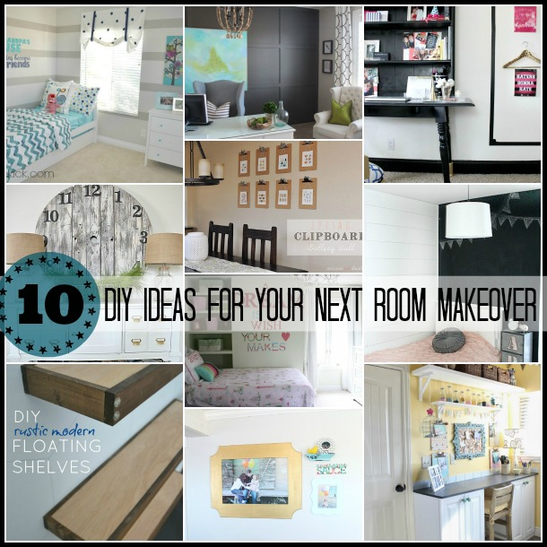 10 DIY Ides for Your Next Room Makeover