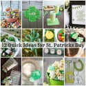 12 Quick and Easy St. Patrick's Day Ideas