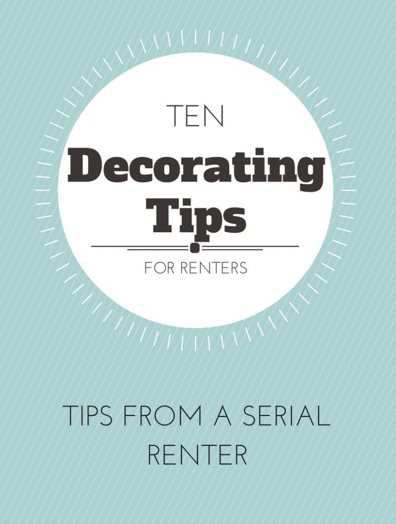 ten decorating tips for renters