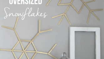 DIY Oversized Snowflakes copy