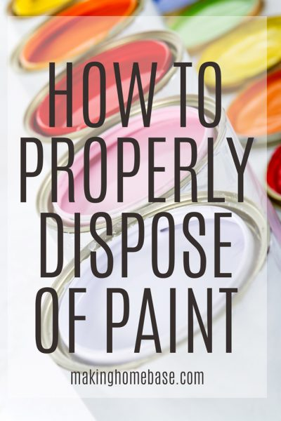 How to Dispose of Paint Properly: Tips to reuse, recycle, or trash paint properly