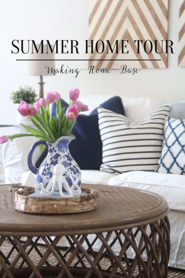 Making Home Base Summer Home Tour