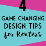 FOUR Game Changing Rental Design Tips