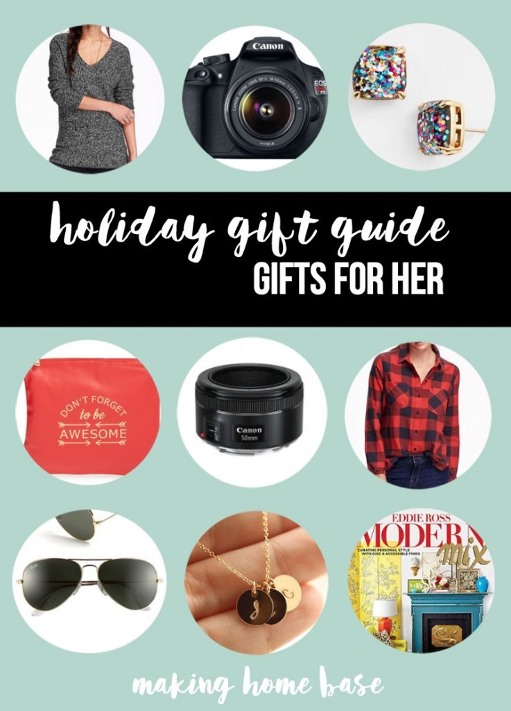 Holiday gift guide - GIFTS FOR HER