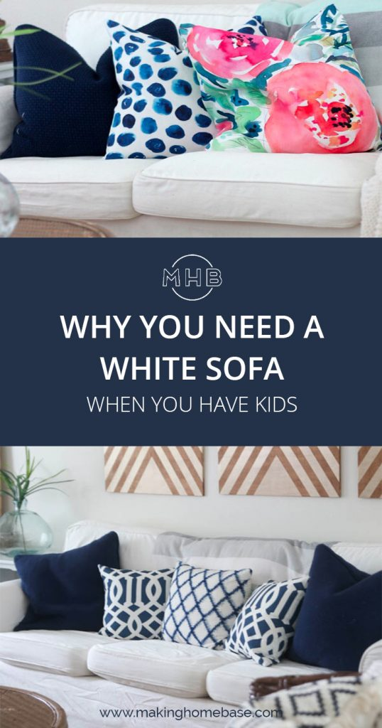 Why you need a white SLIPCOVERED sofa with kids