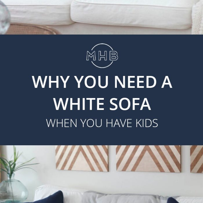 Why I Bought A White Slipcovered Sofa with Kids
