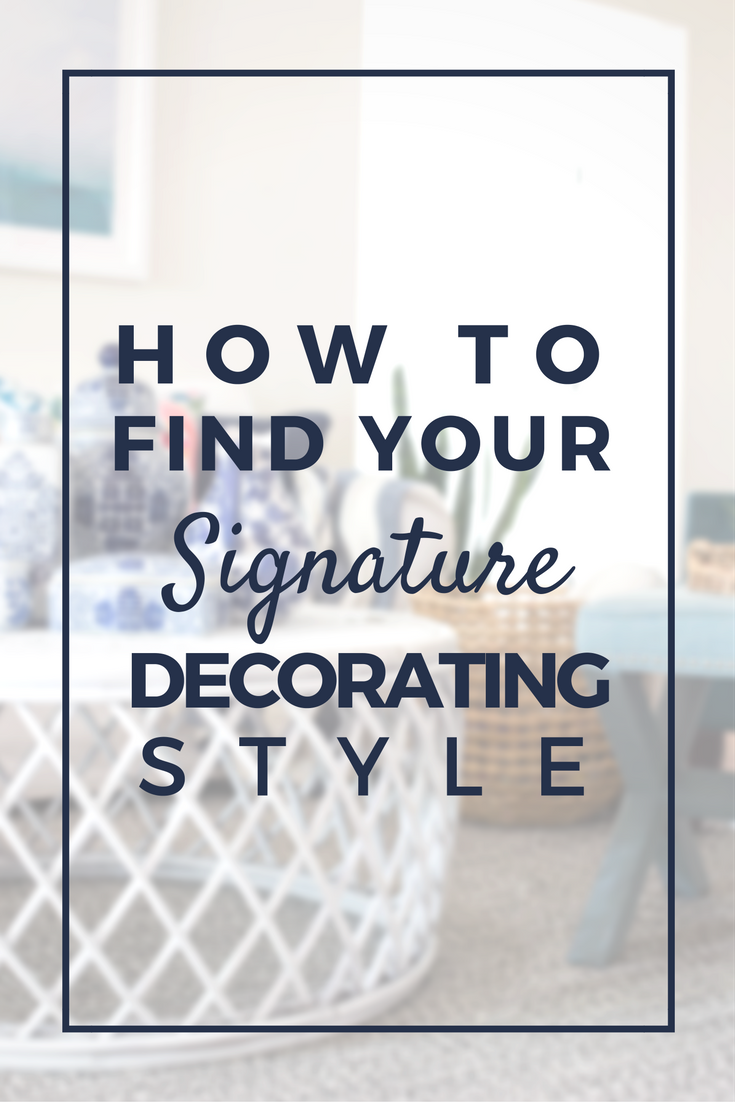 How To Find Your Decorating Style - Tips to Uncovering Your Style