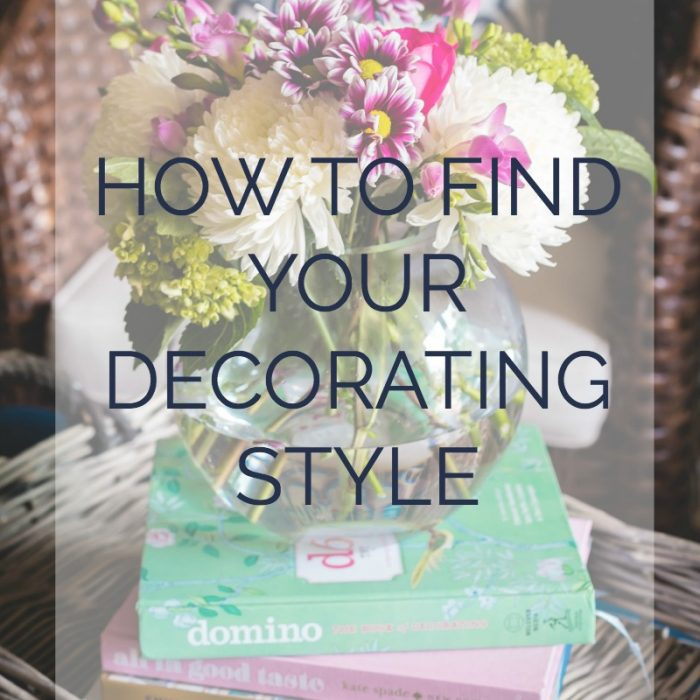 Find Your Decorating Style