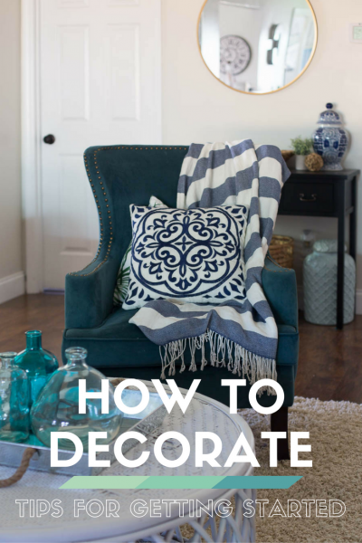How to Decorate When You Don't Know Where to Start