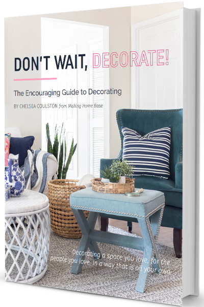 "Don't Wait, Decorate eBook - this eBook is full of ideas on how to make your home feel like ""you"""