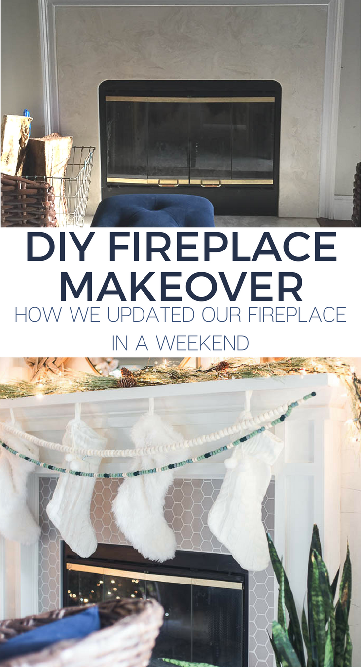 DIY Fireplace Makeover - How we updated our fireplace in a weekend.