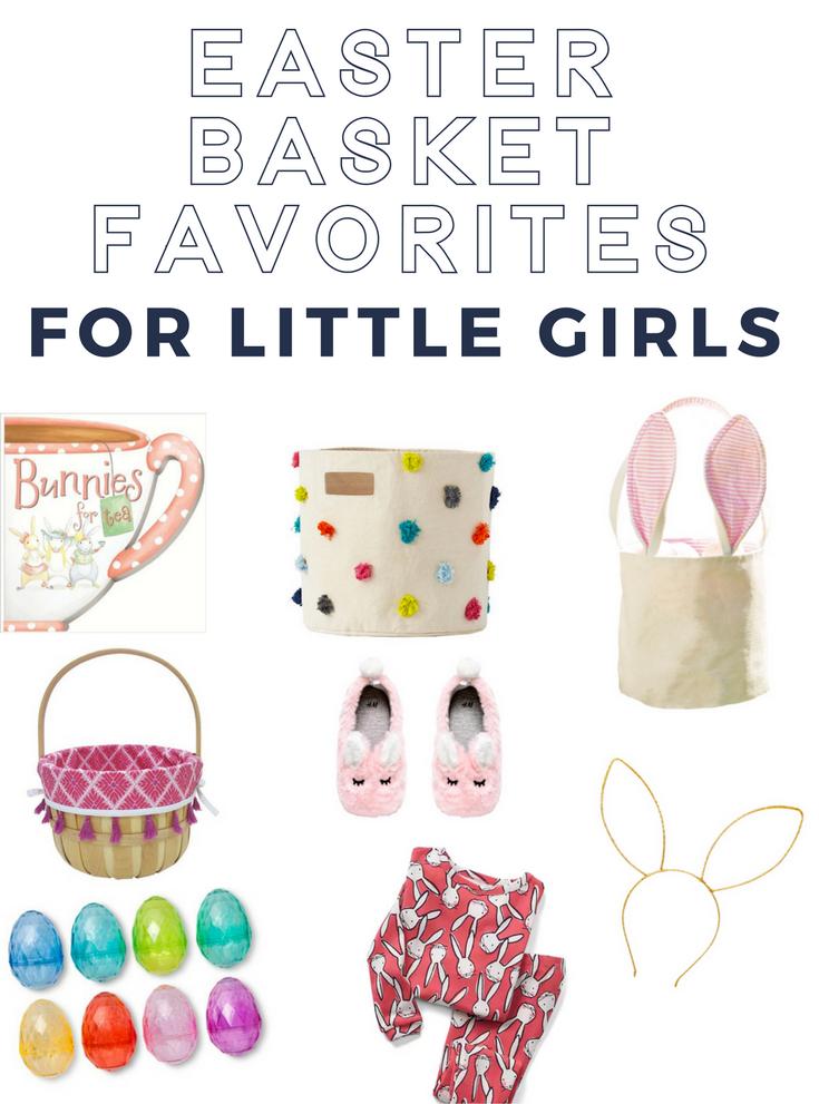 Easter Basket Favorites - Things for Little Girls
