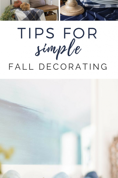 Tips for adding simple fall decor to your home to make it cozy and festive this season.