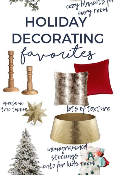 holiday decorating favorite finds