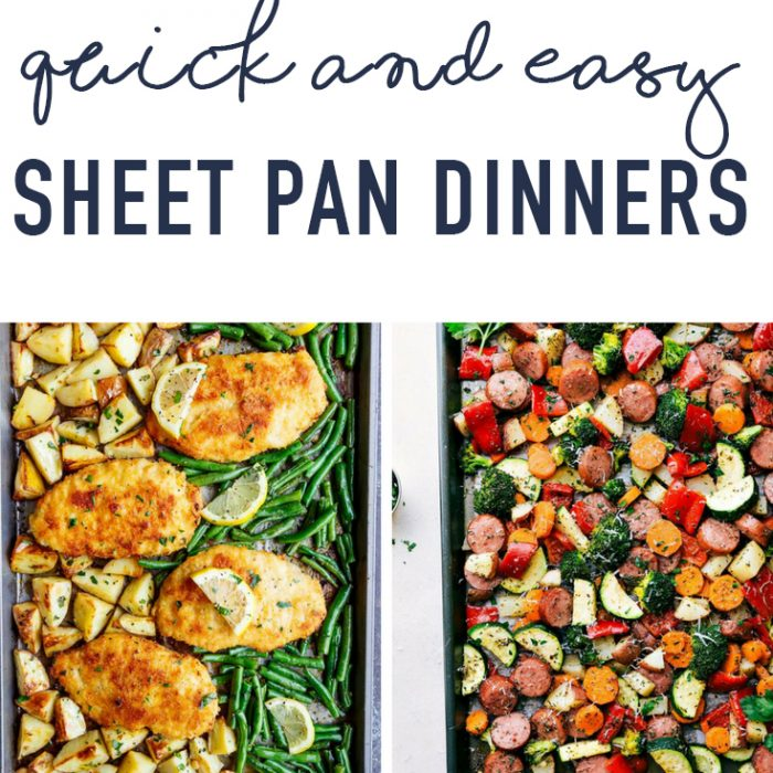 Quick and Easy Dinners – Sheet Pan Meals We Love