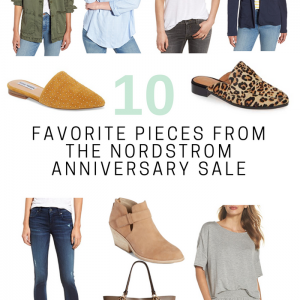 My 10 Favorite Pieces from the Nordstrom Anniversary Sale