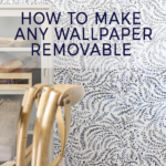 How to Make Any Wallpaper Removeable