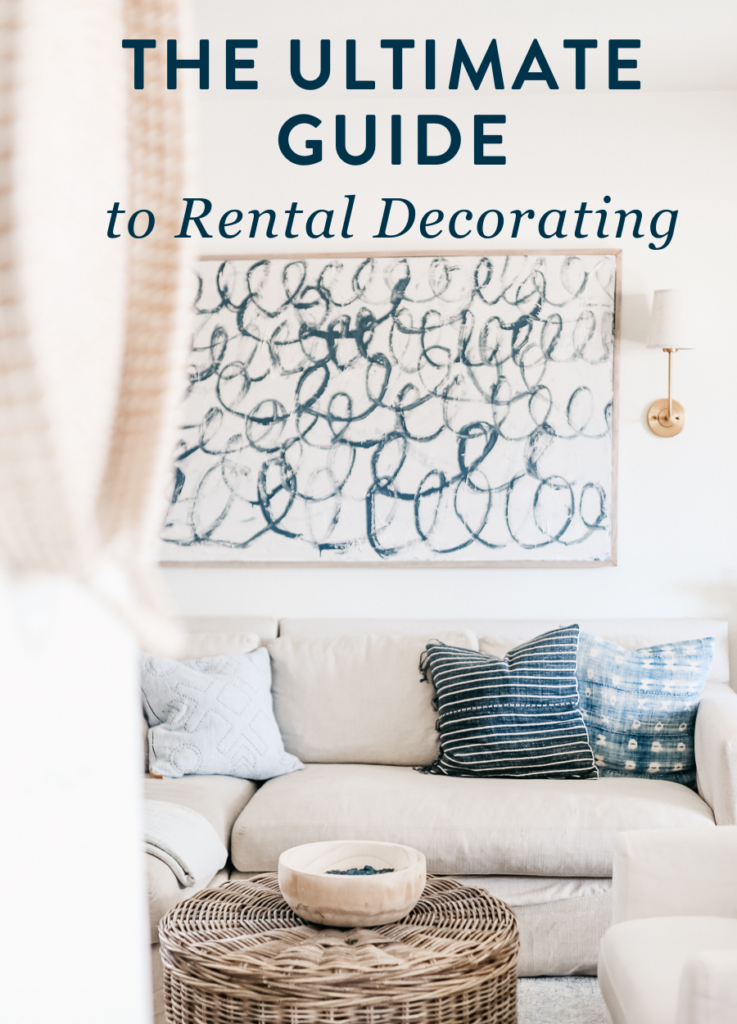The ultimate guide to rental decorating - tips for decorating a rental home or apartment.