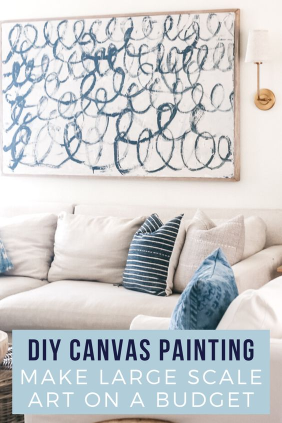 DIY Canvas Painting Make Large Scale Art on a Budget