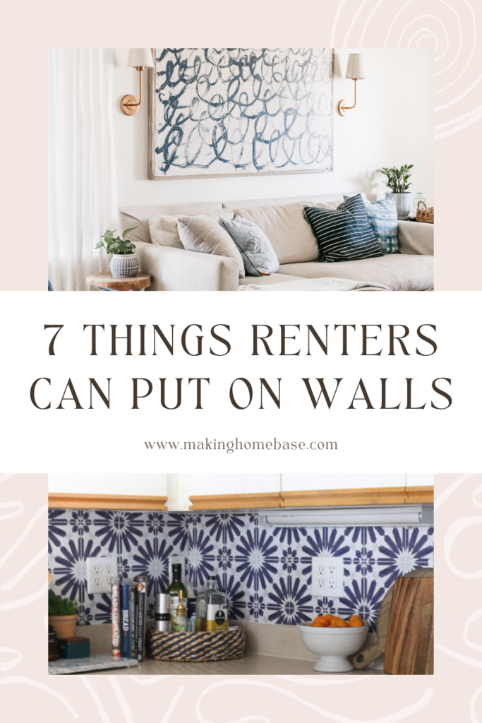 7 Things Renters Can Put on Walls - pink background with photos of rental home and ideas of things renters can put on walls that are temporary